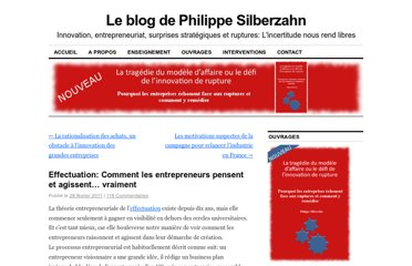 http://philippesilberzahn.com/2011/02/28/comment-entrepreneurs-pensent-agissent-principes-effectuation/