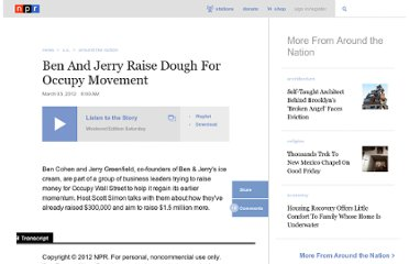 http://www.npr.org/2012/03/03/147861379/ben-and-jerry-raise-dough-for-occupy-movement