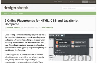http://designshack.net/articles/css/5-online-playgrounds-for-html-css-and-javascript-compared/