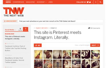 http://thenextweb.com/socialmedia/2012/03/03/this-site-is-pinterest-meets-instagram-literally/