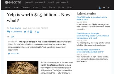 http://gigaom.com/2012/03/03/yelp-1-5-billion-now-what/