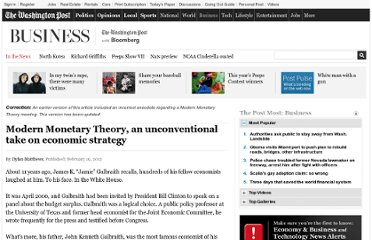http://www.washingtonpost.com/business/modern-monetary-theory-is-an-unconventional-take-on-economic-strategy/2012/02/15/gIQAR8uPMR_story.html