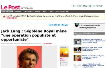 http://archives-lepost.huffingtonpost.fr/article/2009/09/07/1686091_jack-lang-segolene-royal-mene-une-operation-populiste-et-opportuniste.html