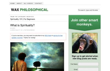 http://waxphilosophical.com/category/spirituality-101-for-beginners/