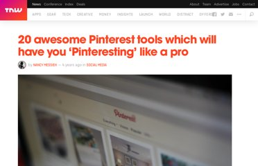 http://thenextweb.com/socialmedia/2012/03/04/20-awesome-tools-which-will-have-you-pinteresting-like-a-pro/