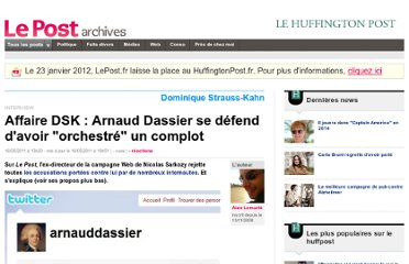 http://archives-lepost.huffingtonpost.fr/article/2011/05/16/2496232_affaire-dsk-arnaud-dassier-se-defend-d-avoir-orchestre-un-complot.html