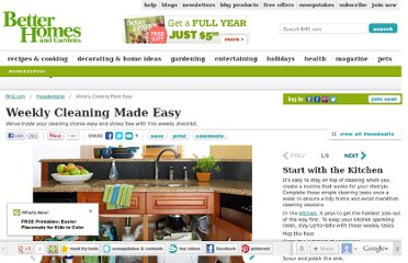 http://www.bhg.com/homekeeping/cleaning-and-care/cleaning-advice/weekly-house-cleaning-made-easy/
