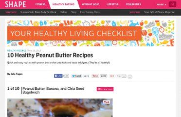 http://www.shape.com/healthy-eating/healthy-recipes/10-healthy-peanut-butter-recipes?page=10