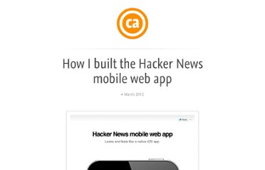 http://cheeaun.com/blog/2012/03/how-i-built-hacker-news-mobile-web-app