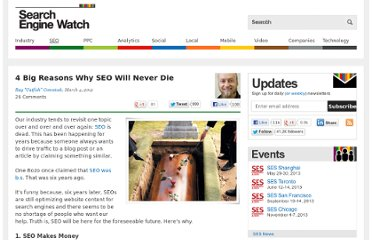 http://searchenginewatch.com/article/2156899/4-Big-Reasons-Why-SEO-Will-Never-Die