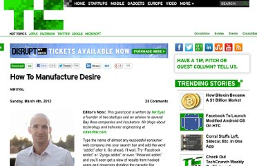 http://techcrunch.com/2012/03/04/how-to-manufacture-desire/