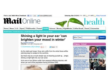 http://www.dailymail.co.uk/health/article-2059400/Seasonal-Affective-Disorder-Shining-light-ear-brighten-winter-mood.html