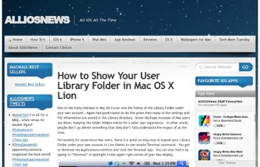 http://alliosnews.com/2011/11/how-to-show-your-user-library-folder-in-mac-os-x-lion/