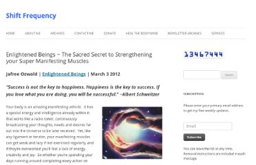 http://shiftfrequency.com/enlightened-beings-the-sacred-secret-to-strengthening-your-super-manifesting-muscles/