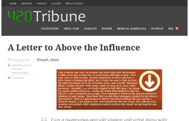 http://420tribune.com/2011/11/a-letter-to-above-the-influence/
