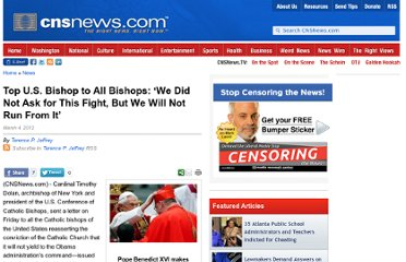 http://cnsnews.com/news/article/top-us-bishop-all-bishops-we-did-not-ask-fight-we-will-not-run-it