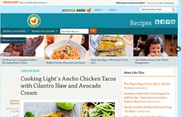 http://www.seriouseats.com/recipes/2012/01/ancho-chicken-tacos-with-cilantro-slaw-and-avocado-cream-recipe.html