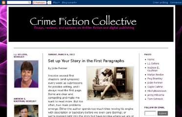 http://crimefictioncollective.blogspot.com/2012/03/set-up-your-story-in-first-paragraphs.html