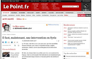 http://www.lepoint.fr/editos-du-point/bernard-henri-levy/il-faut-maintenant-une-intervention-en-syrie-01-03-2012-1436591_69.php