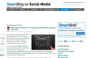 http://smartblogs.com/social-media/2010/10/25/what-does-the-future-of-corporate-social-media-strategy-look-like/