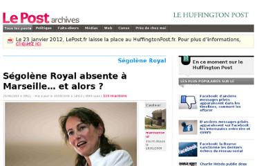 http://archives-lepost.huffingtonpost.fr/article/2009/08/25/1668566_segolene-royal-absente-a-marseille-et-alors.html