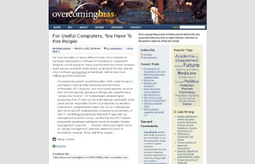 http://www.overcomingbias.com/2012/03/to-make-computers-useful-you-have-to-fire-people.html
