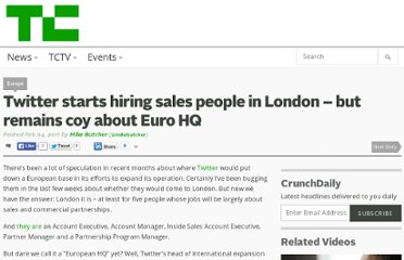 http://techcrunch.com/2011/02/24/twitter-starts-hiring-sales-people-in-london-but-remains-coy-about-euro-hq/