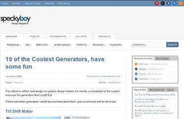 http://speckyboy.com/2009/01/14/19-of-the-coolest-generators-have-some-fun/