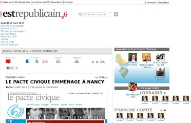 http://www.estrepublicain.fr/elysee-2012/2012/03/05/le-pacte-civique-emmenage-a-nancy
