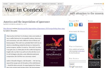 http://warincontext.org/2012/03/05/america-and-the-imperialism-of-ignorance/
