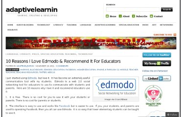 http://adaptivelearnin.wordpress.com/2011/11/13/10-reasons-i-love-edmodo-recommend-it-for-educators/