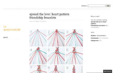 http://lamanufacture.wordpress.com/2011/06/21/spread-the-love-heart-pattern-friendship-bracelets/