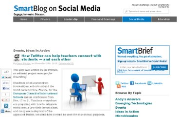 http://smartblogs.com/social-media/2010/11/29/how-twitter-can-help-teachers-connect-with-students-and-each-other/