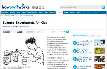 http://tlc.howstuffworks.com/family/science-experiments-for-kids.htm