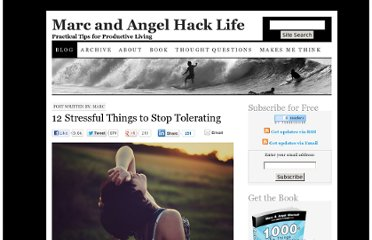 http://www.marcandangel.com/2012/03/05/12-stressful-things-to-stop-tolerating/