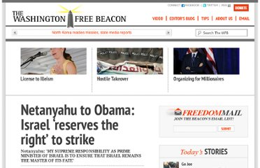http://freebeacon.com/netanyahu-to-obama-israel-reserves-the-right-to-strike/