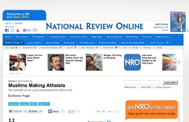 http://www.nationalreview.com/articles/292639/muslims-making-atheists-dennis-prager