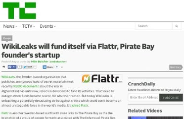 http://techcrunch.com/2010/08/02/wikileaks-will-fund-itself-via-flattr-pirate-bay-founders-startup/