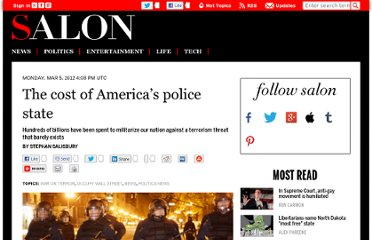 http://www.salon.com/2012/03/05/the_cost_of_americas_police_state/