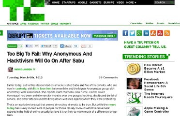 http://techcrunch.com/2012/03/06/too-big-to-fail-why-anonymous-and-hacktivism-will-go-on-after-sabu/