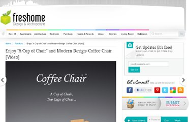 http://freshome.com/2011/06/22/enjoy-a-cup-of-chair-and-modern-design-coffee-chair-video/