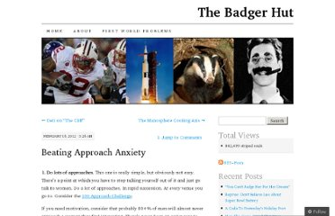 http://badgerhut.wordpress.com/2012/02/16/beating-approach-anxiety/