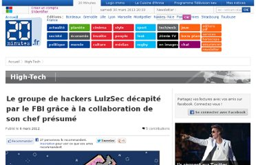 http://www.20minutes.fr/high-tech/892743-groupe-hackers-lulzsec-decapite-fbi-grace-collaboration-chef-presume