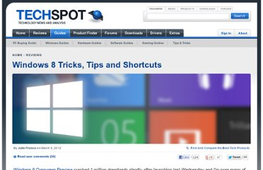 http://www.techspot.com/guides/506-windows-8-shortcuts-and-tricks/