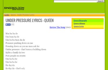 http://www.sing365.com/music/lyric.nsf/Under-Pressure-lyrics-Queen/7016B6D82A42E5C34825689400086311