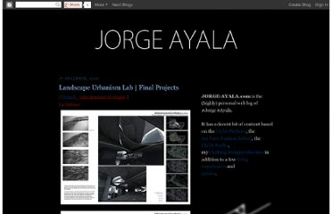 http://www.jorge-ayala.com/2010/12/landscape-urbanism-lab-final-projects.html