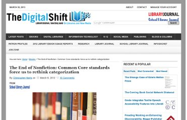 http://www.thedigitalshift.com/2012/03/ebooks/the-end-of-nonfiction-common-core-standards-force-us-to-rethink-categorization/