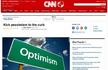 http://www.cnn.com/2012/03/06/living/kick-pessimism-away/index.html?hpt=li_c2