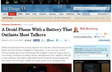 http://allthingsd.com/20120306/a-droid-phone-with-a-battery-that-outlasts-most-talkers/