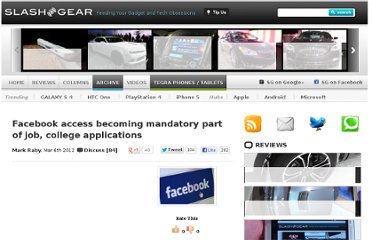 http://www.slashgear.com/facebook-access-becoming-mandatory-part-of-job-college-applications-06217136/
